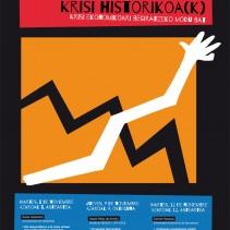 Crisis histórica(s): Una mirada a las raíces de la crisis económica. Ciclo de conferencias