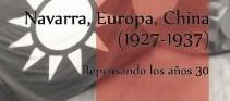 Navarra, Europa, China (1927-1937)