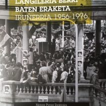 Langileria berri baten eraketa. Iruñerria 1956-1976